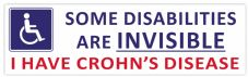 Some Disabilities Are INVISIBLE CROHN'S Disease Car Van Sticker Waterproof Decal